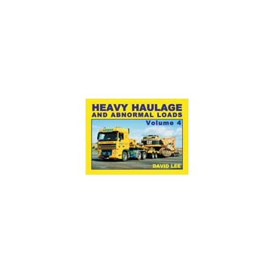 HEAVY HAULAGE & ABNORMAL LOADS VOLUME 4 HARDBACK PHOTO BOOK D. LEE