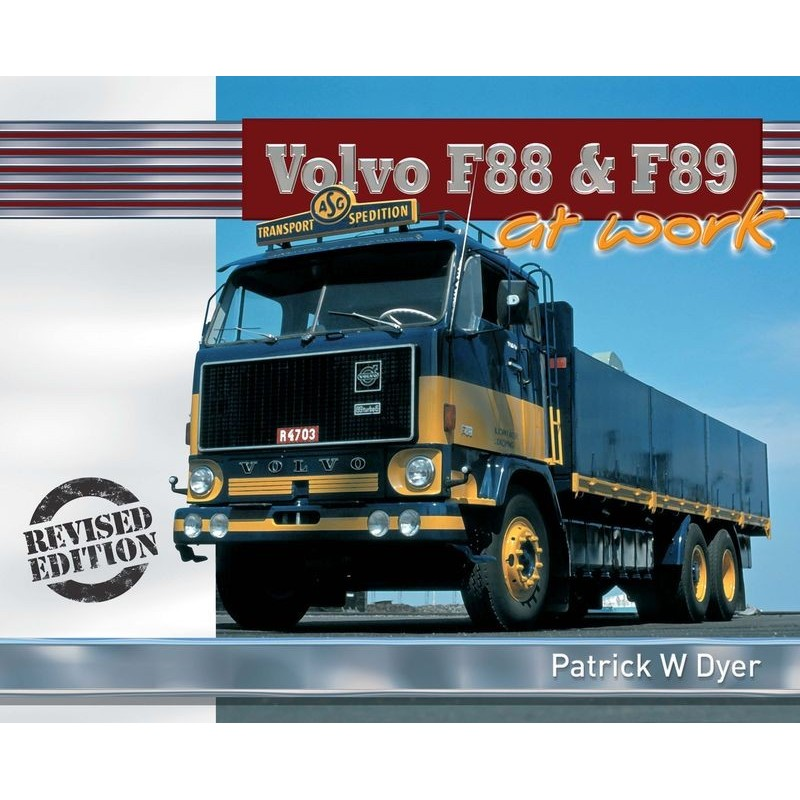 VOLVO F88 & F89 AT WORK HARDBACK BOOK - PATRICK W DYER - One32 Farm toys and models