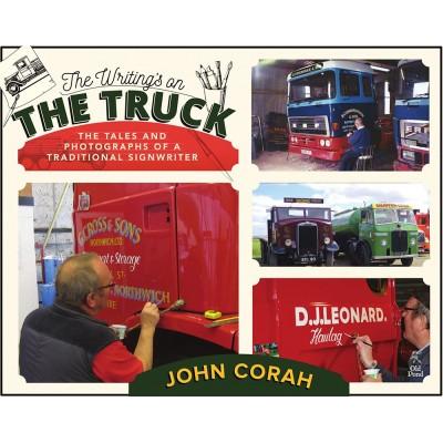THE WRITINGS ON THE TRUCK - JOHN CORAH HARDBACK BOOK