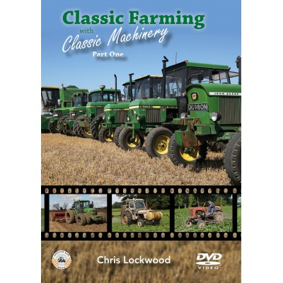 CLASSIC FARMING WITH CLASSIC MACHINERY PART 1 DVD CHRIS LOCKWOOD