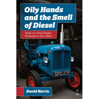 OILY HANDS & THE SMELL OF DIESEL DAVID HARRIS BOOK
