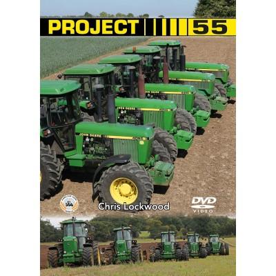 PROJECT 55 CLASSIC 55 SERIES JOHN DEERE DVD CHRIS LOCKWOOD