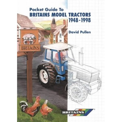 POCKET GUIDE TO BRITAINS MODEL TRACTORS 1948 - 1998 DAVID PULLEN HARDBACK BOOK