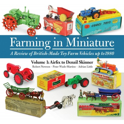 FARMING IN MINIATURE VOLUME 1 - R NEWSON, P WADE-MARTINS, A LITTLE