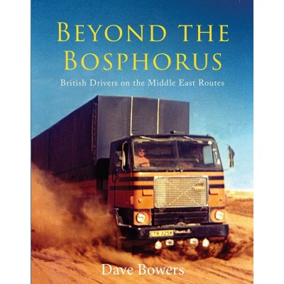 BEYOND THE BOSPHORUS (HARDBACK) - DAVE BOWERS