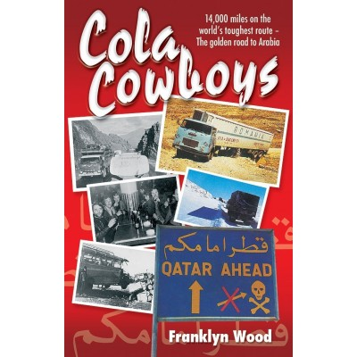 COLA COWBOYS (Paperback) - FRANKLYN WOOD