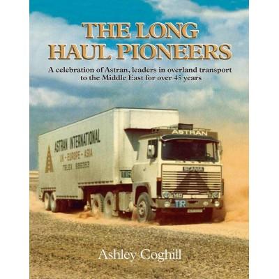 LONG HAUL PIONEERS (Hardback) - ASHLEY COGHILL