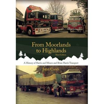 FROM MOORLANDS TO HIGHLANDS HISTORY OF HARRIS & MINERS BOOK - JOHN CORAH