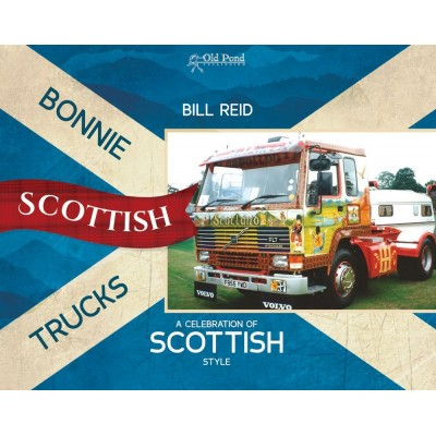 BONNIE SCOTISH TRUCKS A CELEBRATION OF SCOTTISH STYLE BILL REID HARDBACK