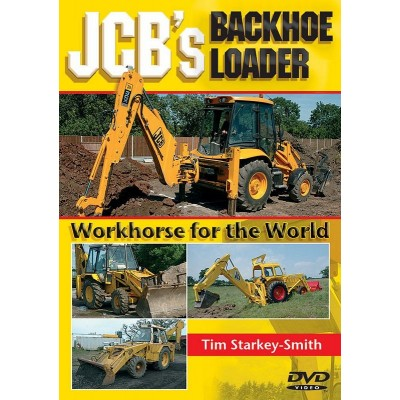 JCB's Backhoe Loader: Workhorse for the World (DVD) - Tim Starkey-Smith