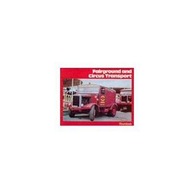 FAIRGROUND & CIRCUS TRANSPORT HARDBACK BOOK