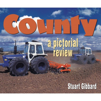 County: A pictorial review (Hardback) - Stuart Gibbard