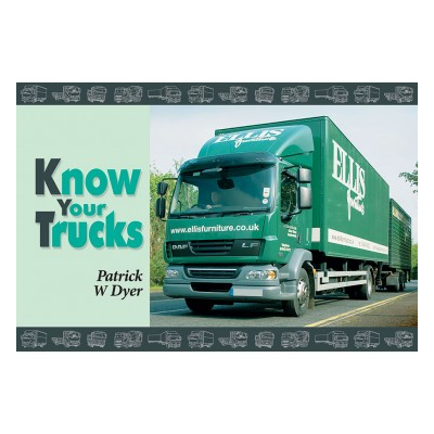 Know Your Trucks (Paperback) - Patrick W Dyer