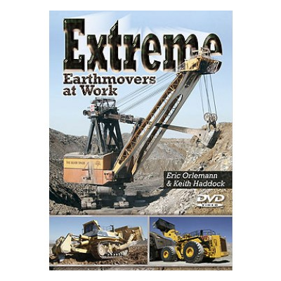 Extreme Earthmovers at Work (DVD) - Eric Orlemann and Keith Haddock